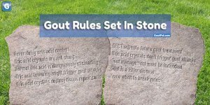 Gout Rules Set In Stone media